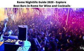 Rome Nightlife Guide 2020, Explore Best Bars in Rome