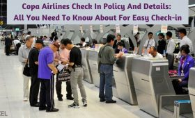 Copa Airlines Check In Policy And Details_ All You Need To Know About For Easy Check-in
