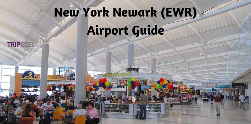 New York Newark Airport Guide