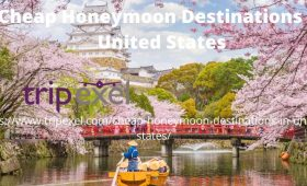 Cheap Honeymoon Destinations In United States