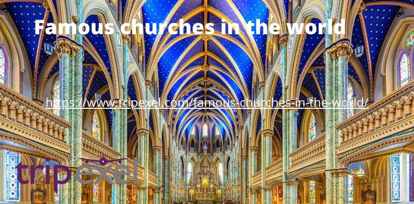 Famous churches in the world