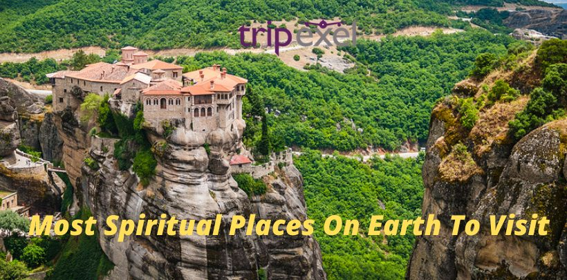 Most Spiritual Places On Earth To Visit