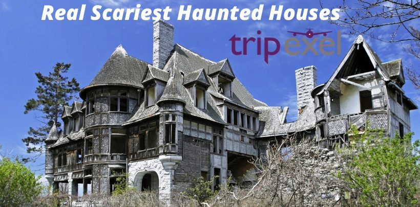 Real Scariest Haunted Houses