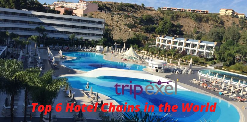 Top 6 Hotel Chains in the World